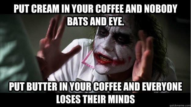 bulletproof coffee meme?w=748 14 bulletproof coffee theshereelimblog